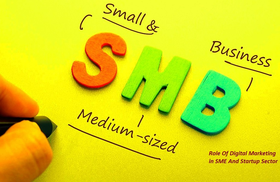 Digital Marketing – A Boon For SME and Startup Sector